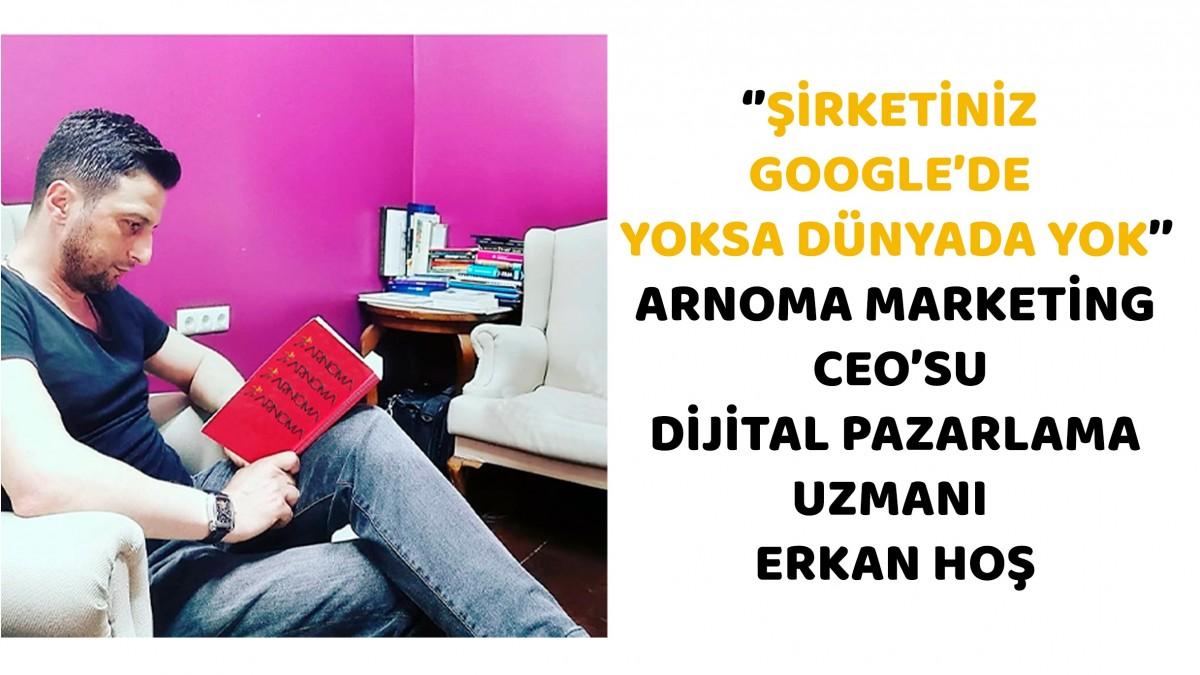 ''Şirketiniz Google'de Yoksa Dünyada Yok''